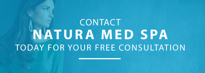 Contact Natura Medspa & Laser Center for Free Consultation